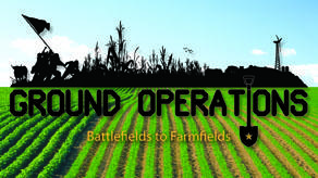 Ground Operations: From Battlefields to Farmfields