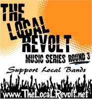 The Local Revolt Music Series - Round 3