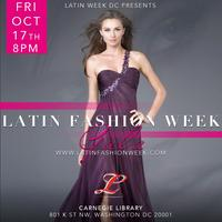 Capitol Fashion Award Gala by Latin Fashion Week DC...
