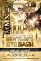 MMXIII || NEW YEAR'S EVE EVENT FOR LADIES ONLY
