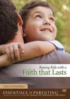 Essentials of Parenting: Raising Kids with a Faith...
