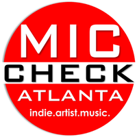 MIC CHECK ATLANTA Concert Series: R&B & Lyrics Edition
