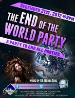The End of the World Party presented by Dirty Water Fri...