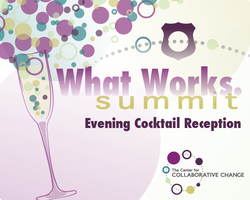 What Works Summit: Evening Cocktail Reception
