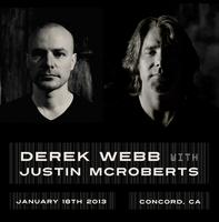 Derek Webb with Justin McRoberts