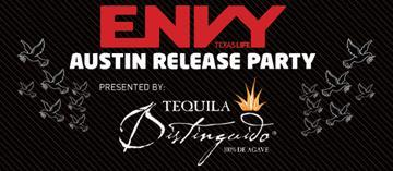 Envy Magazine 'Austin Edition' Release Party  Special...