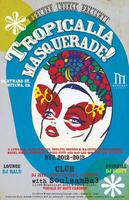 NEW YEARS EVE - Tropicalia Masquerade 2012/2013