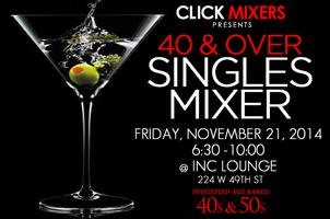 Over 40's Singles Mixer at Inc Lounge -