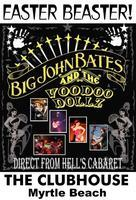 Big John Bates & Voodoo Dollz for EasterBeaster @ The...