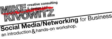 Social Media / Networking for Business
