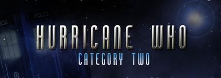 Hurricane Who: Category Two - A Doctor Who Convention...