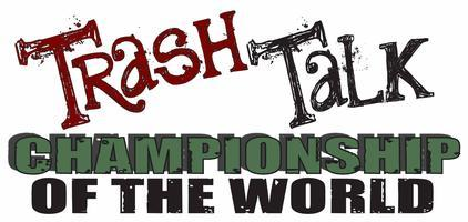 Trash Talk Championship of the World Las Vegas