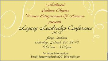 LEGACY LEADERSHIP CONFERENCE 2013