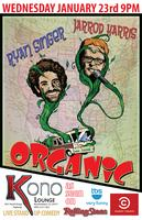 Comedians Jarrod Harris & Ryan Singer: The Organic...