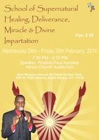 THE SCHOOL OF SUPERNATURAL HEALING, DELIVERANCE,...