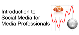 Introduction to Social Media for Media Professionals