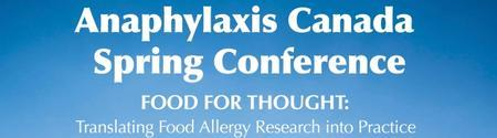 Anaphylaxis Canada Spring Conference - Food for...