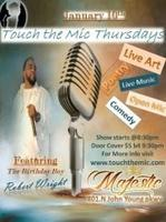 Touch The Mic Thursday's Featuring: Rob Wright