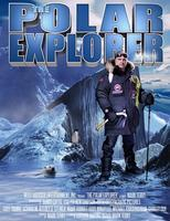 The Polar Explorer - World Premiere