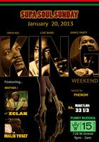 SUPA SOUL SUNDAY  MLK Edition