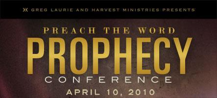 Preach the Word  2010 Prophecy Conference