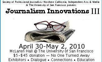 Exhibit at Journalism Innovations III * LIMITED...