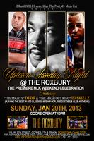 Uptown Sunday Night MLK2013 @ The Roxbury