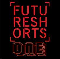 FUTURE SHORTS ONE November Edition. 11.17.10