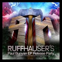 Ruff Hauser's Paul Bunyan EP Release party