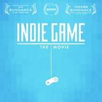 Indie Game: The Movie - Screening / Q&A