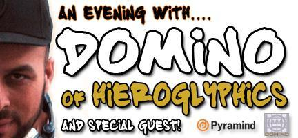 An Evening With DOMINO (Hieroglyphics)