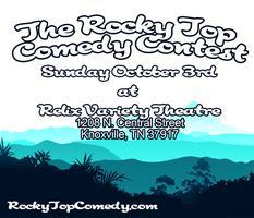The Rocky Top Comedy Contest: Preliminary Round 1