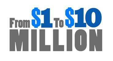 From $1M to $10M