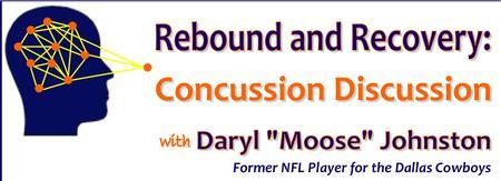 Rebound and Recovery: Concussion Discussion