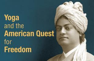 Yoga and the American Quest for Freedom
