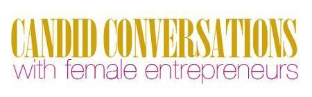 Candid Conversations with Female Entrepreneurs Series...