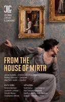 FROM THE HOUSE OF MIRTH