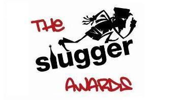 Slugger Awards - the big prizegiving night