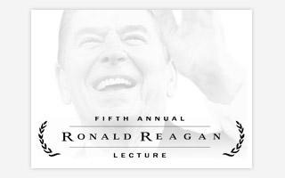 The 5th Annual Ronald Reagan Lecture featuring Dr....