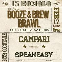 15 Romolo's 3rd Annual Booze and Brew Brawl