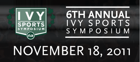 6th Annual Ivy Sports Symposium @ Wharton School,...