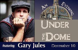 An Evening Under the Dome With Gary Jules