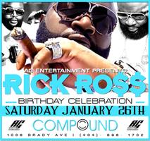 AG Entertainment Presents :: Rick Ross Birthday...