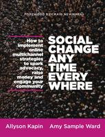 Social Change Anytime Everywhere -- Meet the Author
