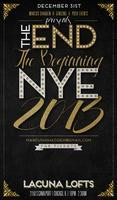 """""""The End, The Beginning"""" NYE 2013 @ Lacuna Lofts"""