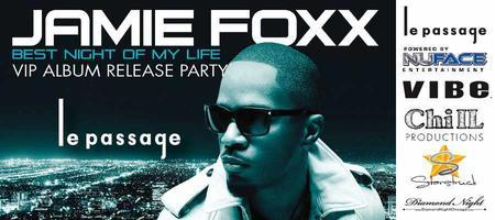 Jamie Foxx VIP Record Release Party at Le Passage