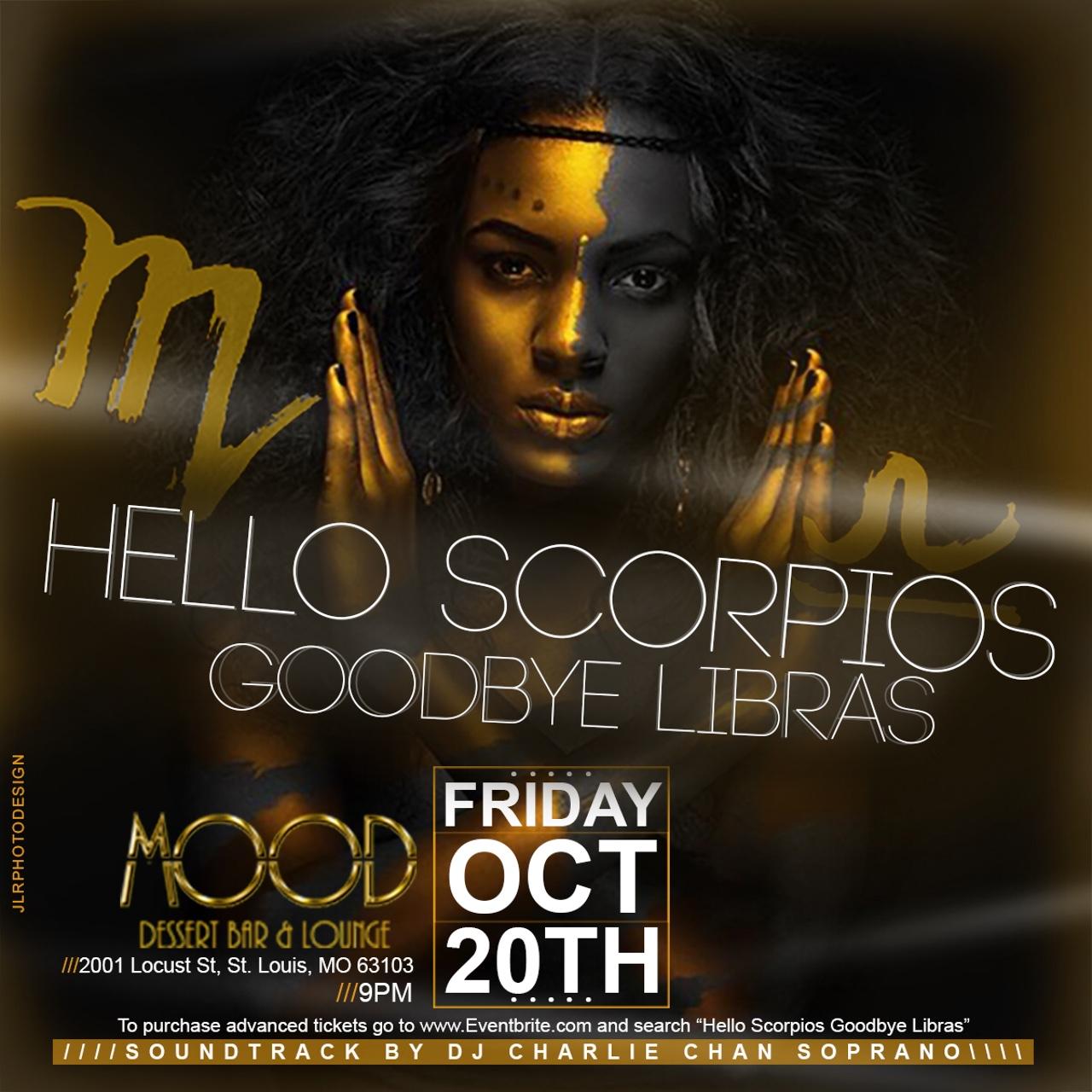Flier for Hello Scorpios Goodbye Libras
