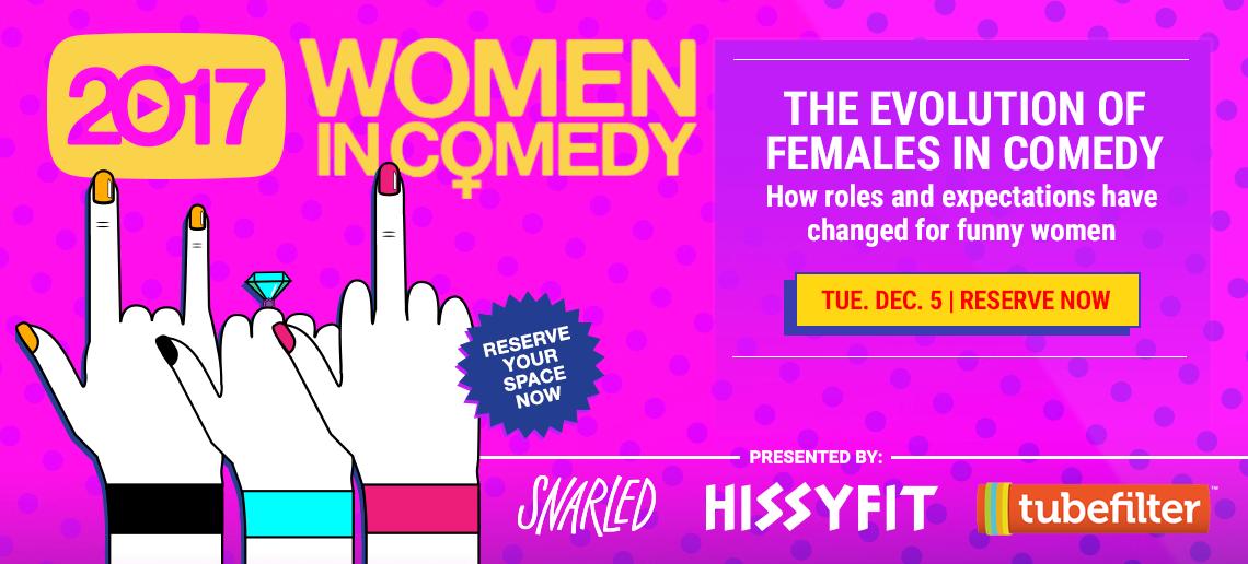 Tubefilter + SNARLED Women In Comedy