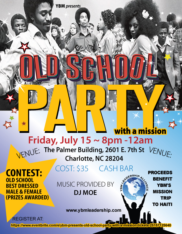 YBM presents Old School Party with a Mission