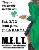 Pre-St. Patty's Day Pinch with M.E.L.T.: San Francisco's...